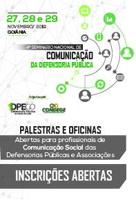 4º Seminário Nacional de Comunicação da Defensoria Pública